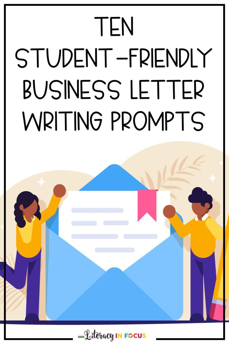 10 Student Friendly Business Letter Writing Prompts Language Arts Lesson Plans Reading Comprehension Strategies Writing Prompts [ 1104 x 736 Pixel ]