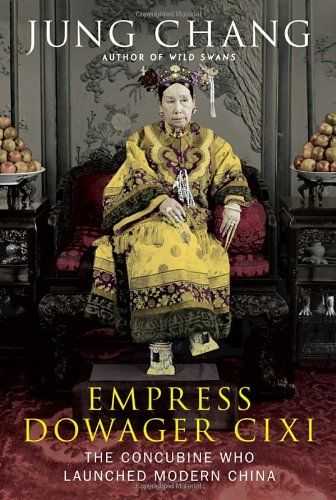 Empress Dowager Cixi: The Concubine Who Launched Modern China by Jung Chang http://www.amazon.com/dp/0307271609/ref=cm_sw_r_pi_dp_7eQWtb0C0A3N58B5
