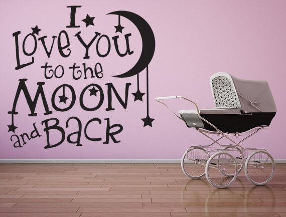 I Love You To The Moon and Back Vinyl Decal, Nursery Wall Decal, Baby Wall Art, Nursery Wall Quotes, Baby, Nursery, Decal