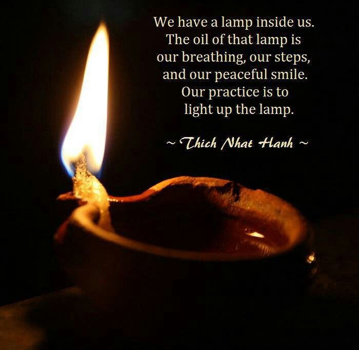 Our Practice Is To Light Up The Lamp Of Ourselves Personal