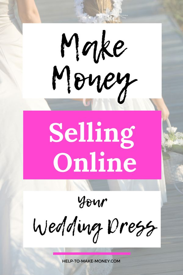 Where Can I Sell My Wedding Dress for Cash – MAKING MONEY