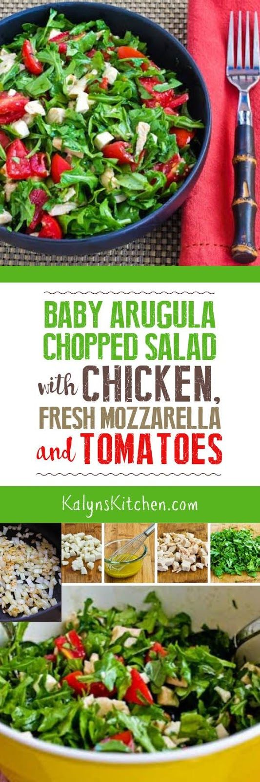 This low-carb and gluten-free Baby Arugula Chopped Salad with Chicken, Fresh Mozzarella, and Tomatoes is also South Beach Diet Phase One approved, and this is a delicious way to use leftover rotisserie chicken. [from KalynsKitchen.com]