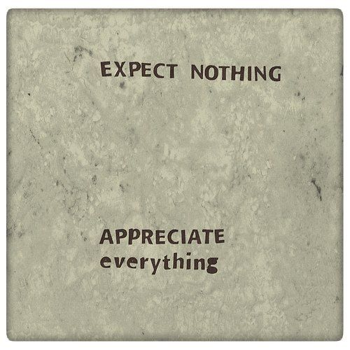 Expect nothing   #quotes #quote #quoteoftheday #life #truth #inspiration #motivation #true #lovequotes #words #qotd #instaquote #instaquotes #sayings #lifequotes #quotestoliveby #wisdom #inspirational #instadaily #instagood #relationships #realtalk #thoughts #inspirationalquotes #quotesoftheday #quotestagram #wordstoliveby #wordsofwisdom #ipreview @preview.app