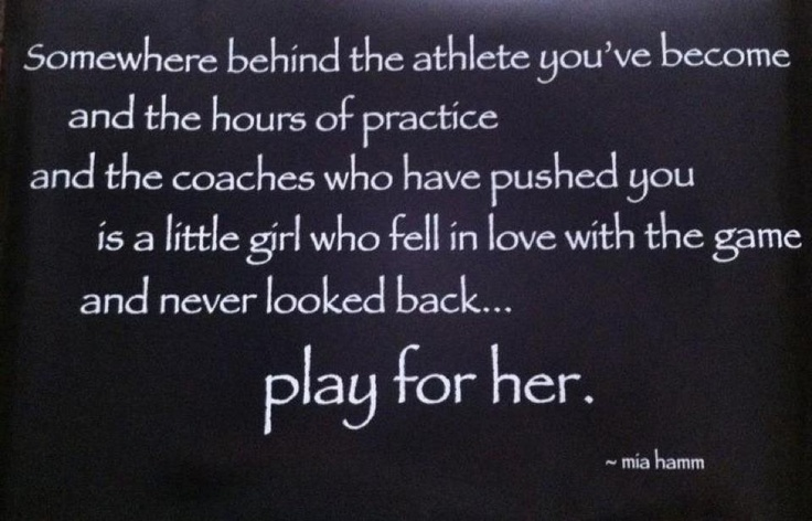 Mia Hamm Quote Play For Her - Daily Quotes Pics