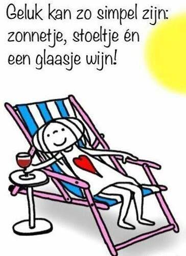 """""""Geluk kan zo simpel zijn: zonnetje, stoeltje én glaasje wijn!"""" - Jabbertje"""