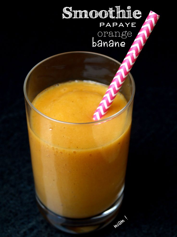 Smoothie banane, orange et papaye