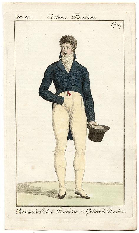 1802 - An 10 Costume Parisien #411  Chemise a Jabot. Pantalon et Guetres Nankin