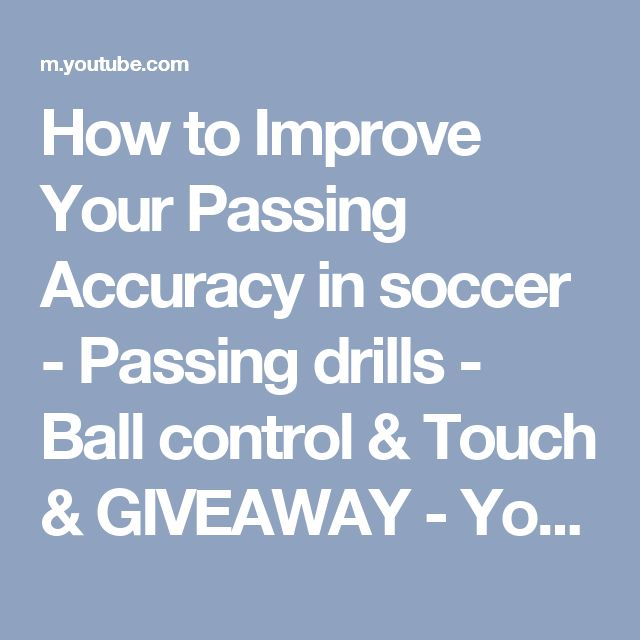 How to Improve Your Passing Accuracy in soccer - Passing drills - Ball control & Touch & GIVEAWAY - YouTube