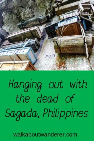 The hanging coffins of Sagada, Philippines by Walkabout Wanderer Keywords: hiking, walking, cultiral experience, luzon, travelling, travel blogger
