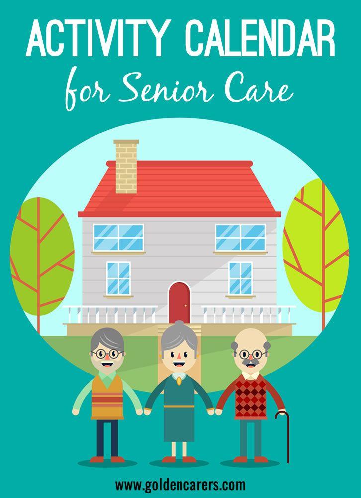Activities Calendar for Activity Coordinators working in Senior - nursing home activity ideas