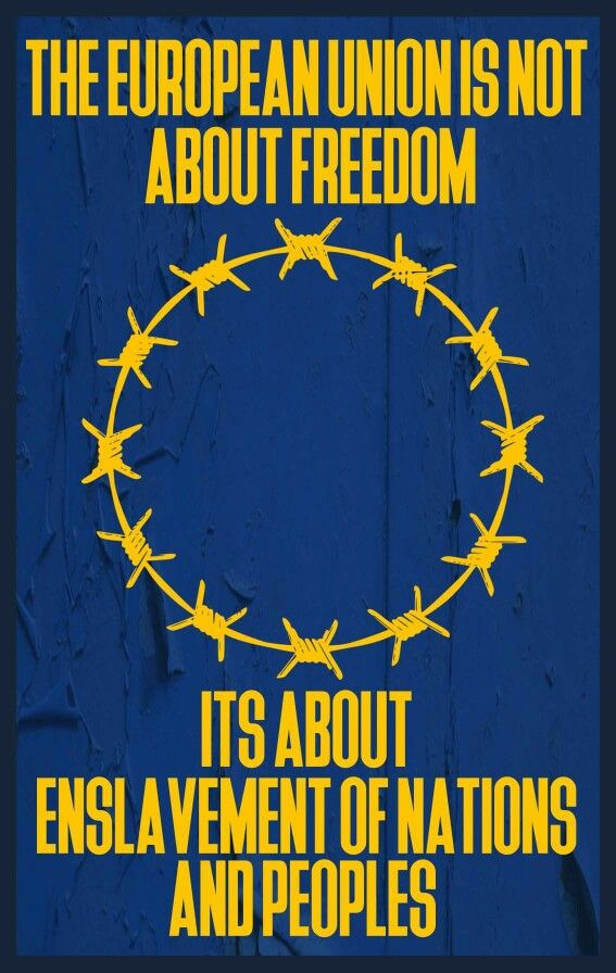 rather than letting them be singular; EU doesn't bring Peace, the EU does not bring prosperity, the EU and Euro area is on the verge of collapse, the sooner we LEAVE that bilious atmosphere the faster our recovery will be