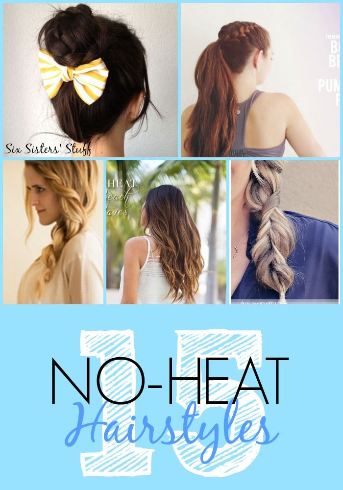 15 Easy No-Heat Hairstyles from SixSistersStuff.com! Save your locks & let it grow!