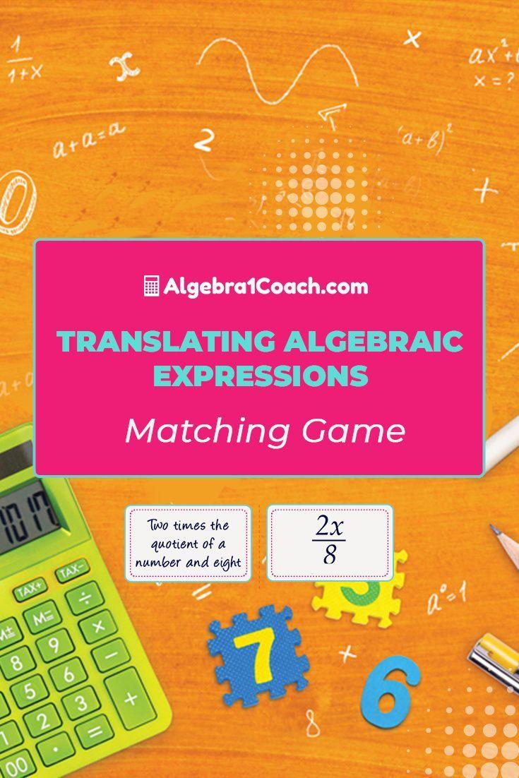 Translating Algebraic Expressions Algebra 1 Coach Translating Algebraic Expressions Algebraic Expressions Algebraic Expressions Activities