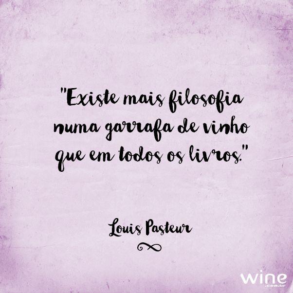 O vinho deixa a vida muito mais bonita! #wine #vinho #filosofia
