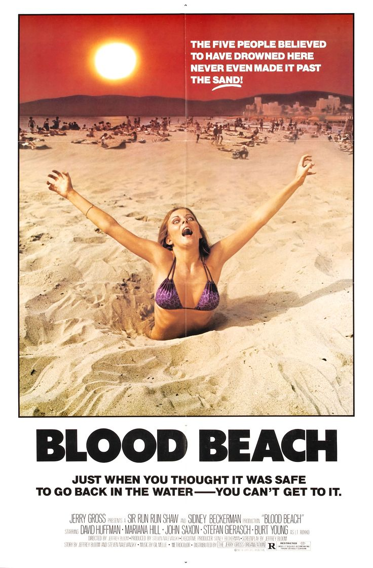 Just when you thought it was safe to go back in the water - you can't get to it.  Blood Beach (1980) poster