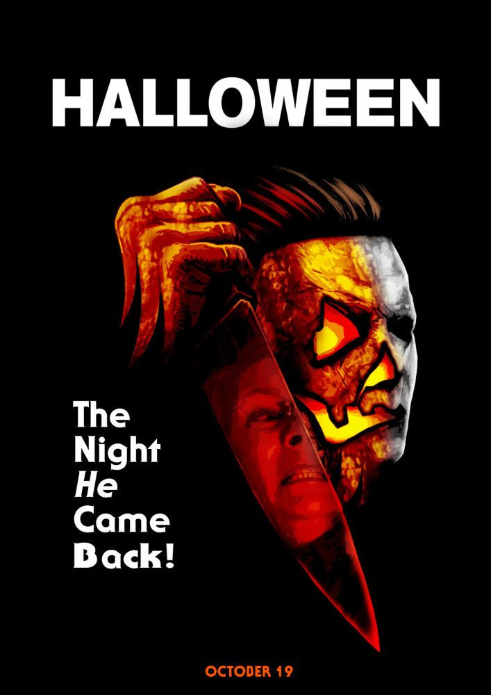 Halloween 2018 Fan Poster.The Night He Came Back Halloween 2018 Fan Posters In 2019