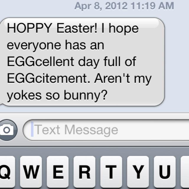 Easter pun  hahah, reminds me of my friends pun