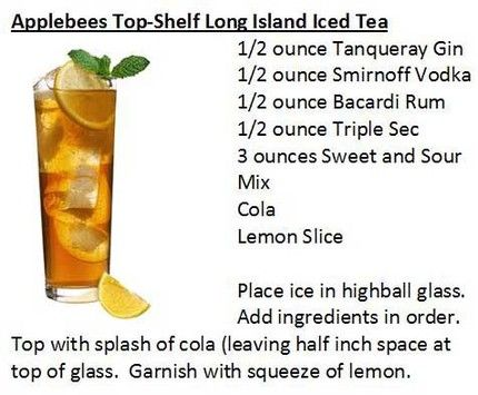 Long Island Iced Tea  Keep in mind restaurants and bars often make this in different ways each has it's only splash of flavor combinations