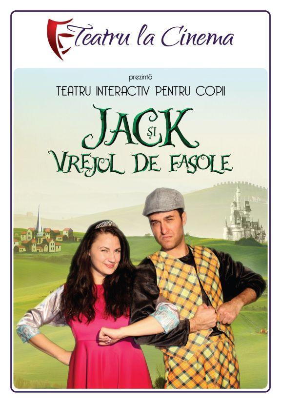 Jack și vrejul de fasole la Teatru la Cinema!