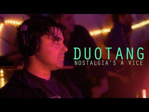 Duotang - Nostalgia's A Vice (official video) - YouTube