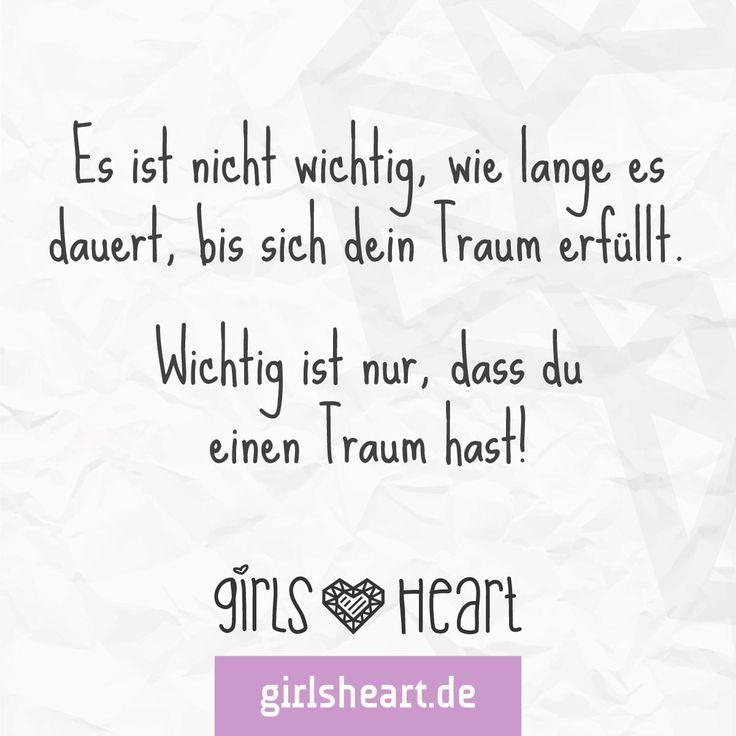 Lebt Eure Träume! Mehr Sprüche Auf: Www.girlsheart.de #träume #