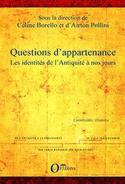 Questions d'appartenance - Les identités de l'Antiquité à nos jours