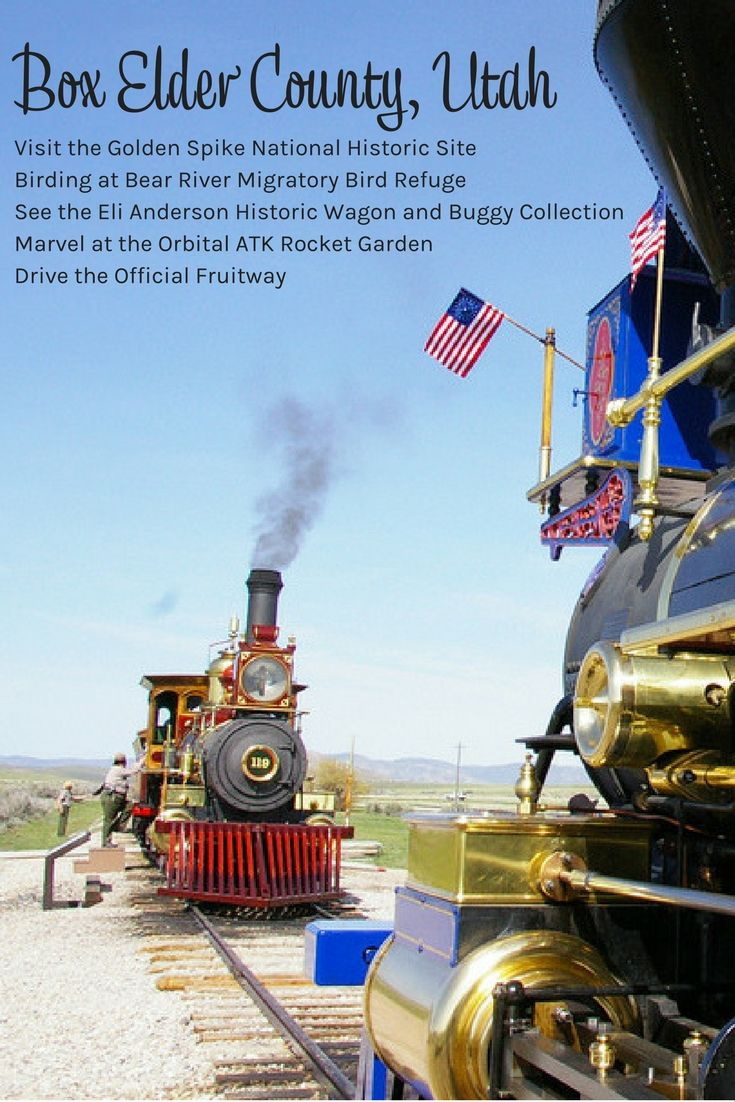 (ad) There are SO many things to do in Box Elder County Utah (USA). You  can visit the Golden Spike National Historic Site; go birding at Bear  River Migratory Bird Refuge; see the Eli Anderson Historic Wagon and  Buggy Collection; marvel at the Orbital ATK Rocket Garden or drive the  Official Fruitway. That's a jam-packed family vacation!
