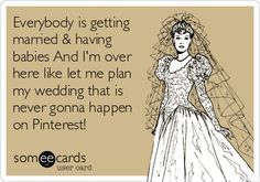 never getting married quotes - Google Search