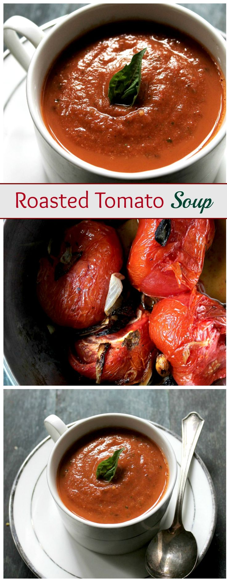 A delicious Roasted Tomato Soup made with garden fresh tomatoes, garlic, onions, and basil. This is my FAVORITE soup recipe!