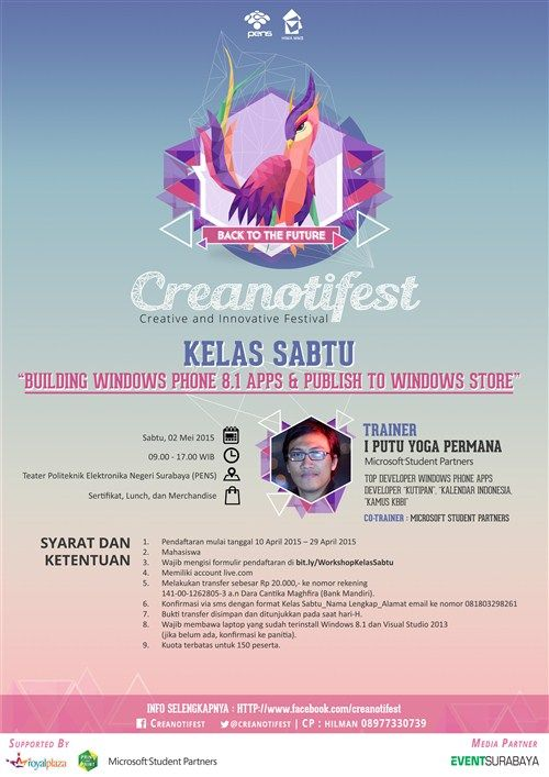Creanotifest 2015 : Workshop Kelas Sabtu : Building Windows Phone 8.1 Apps & Publish to Windows Store Tanggal : Sabtu, 2 Mei 2015 Tempat : Teater Politeknik Elektronika Negeri Surabaya (PENS), Surabaya Waktu : 09.00 – 17.00  http://eventsurabaya.net/?event=creanotifest-2015-workshop-building-windows-phone-8-1-apps-publish-to-windows-store