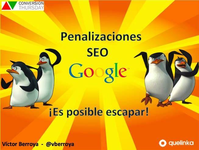 Resumen de mi charla en @conversiont: Penalizaciones #SEO: Cómo recuperarse http://www.victorberroya.com/penalizaciones-seo-como-recuperarse-conversion-thursday/