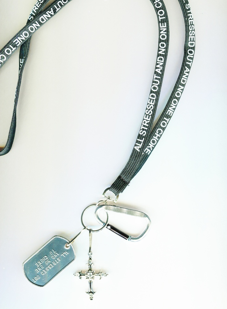 """lanyards with quotes and charms """"all stressed out and no"""