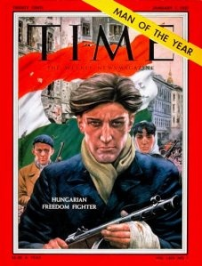 Hungary on the cover of Time Magazine -- Hungarian Freedom Fighter, 1956