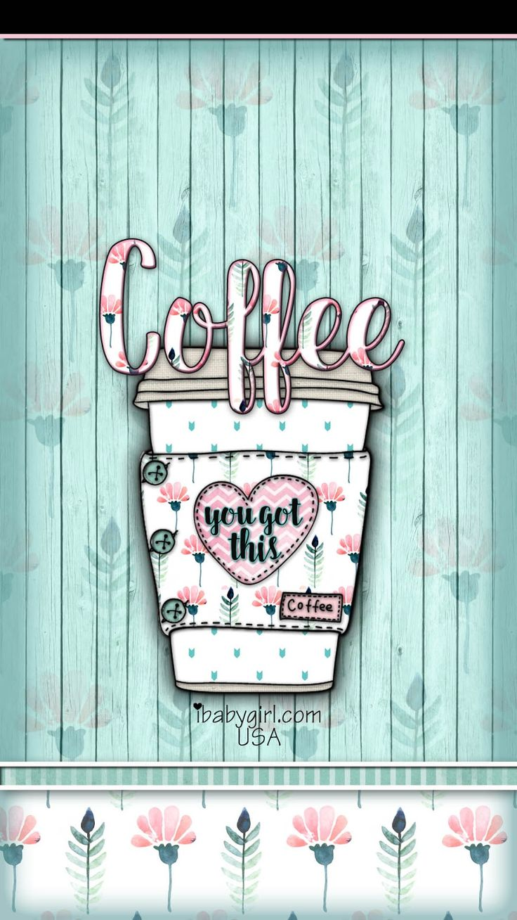261 best images about cute phone wallpaper on pinterest - Cute coffee wallpaper ...