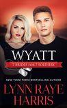 Check out Wyatt by Lynn Raye Harris