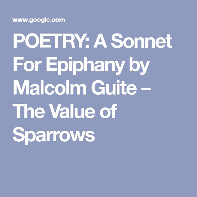 Poetry A Sonnet For Epiphany By Malcolm Guite The Value Of