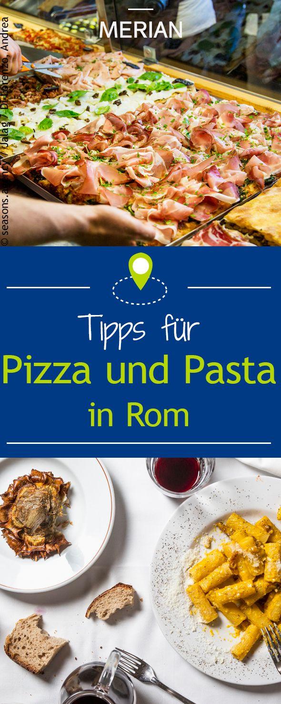 Die beste Pizza und Pasta in Rom genießen