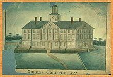 """Early 19th-century drawing of Old Queen's (1809), the oldest building on the Rutgers University campus in New Brunswick, New Jersey. Rutgers, The State University of New Jersey, originally chartered as Queen's College on November 10, 1766, Rutgers is the eighth-oldest college in the United States and one of the nine """"Colonial Colleges"""" founded before the American Revolution."""