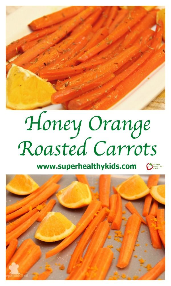 Honey Orange Roasted Carrots. This amazing veggie side dish has natural sweetness with a citrus tang! The perfect fresh veggie to go with a meal. http://www.superhealthykids.com/honey-orange-roasted-carrots/