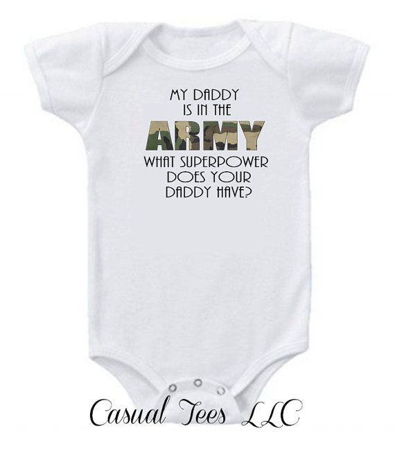 My Daddy is in the Army What Superpowers Does Your by CasualTeeCo, $14.00