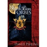 The Black Lion of Forbes (The John Swale Chronicles) (Kindle Edition)By David Pilling