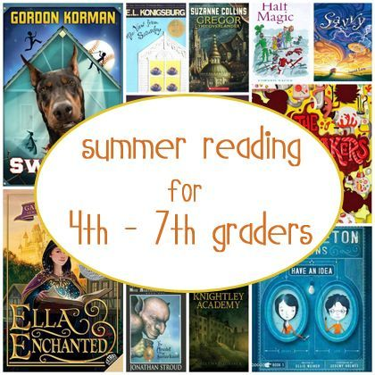Summer Reading for 4th - 7th Graders