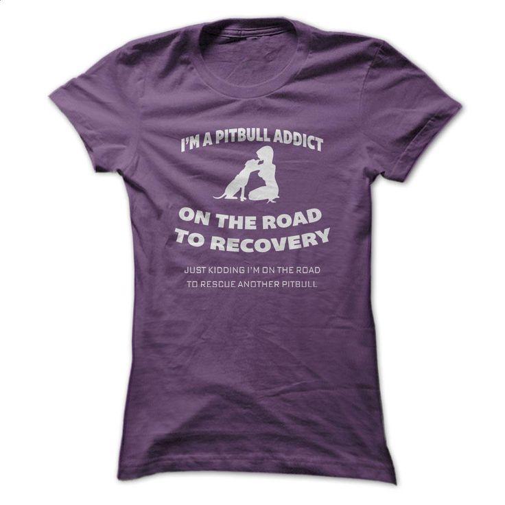 I'm A PITBULL ADDICT T Shirts, Hoodies, Sweatshirts - #womens #make t shirts. SIMILAR ITEMS => https://www.sunfrog.com/Pets/IM-A-PITBULL-ADDICT.html?60505