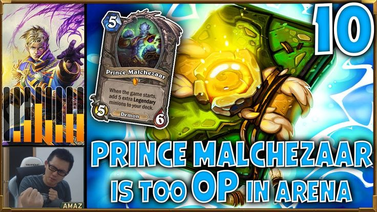 12 WIN ARENA HEARTHSTONE - Amaz - Prince Malchezaar is too OP in Arena