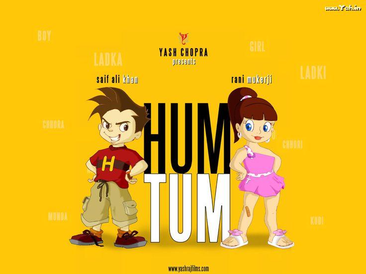 Hum Tum.