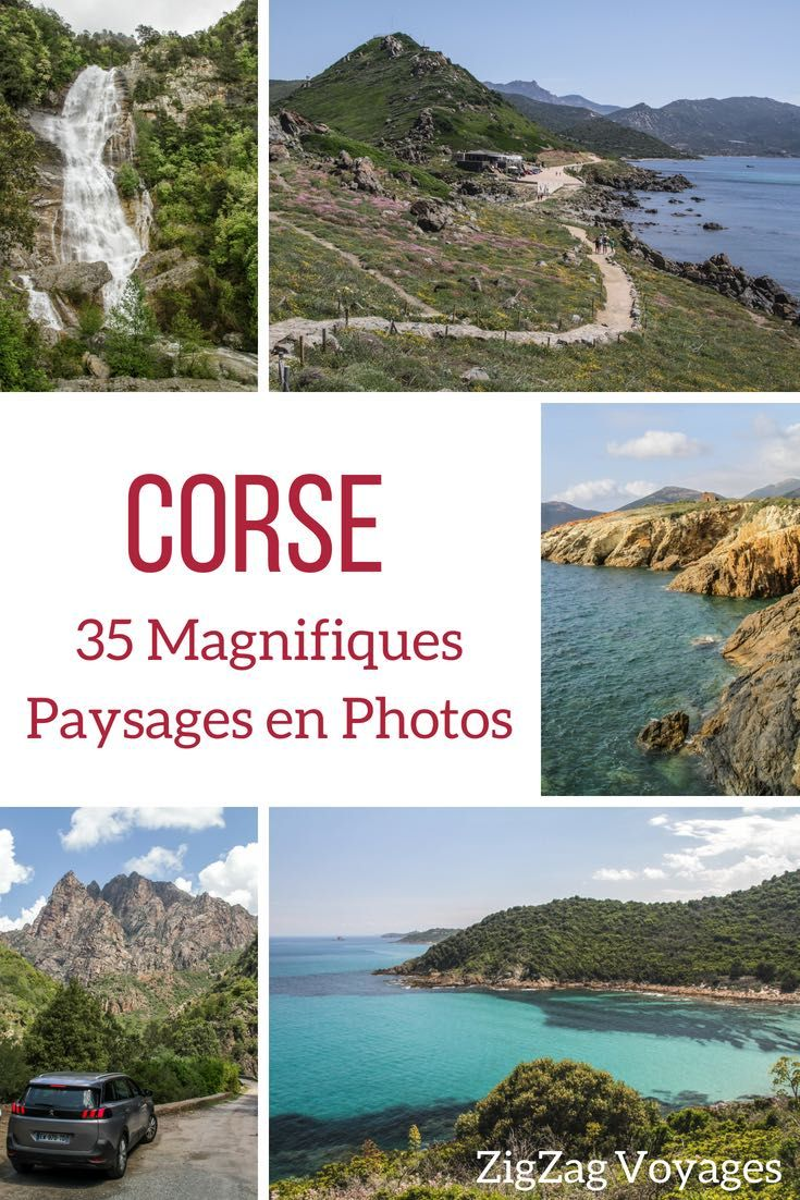Les Plus Beaux Paysages De Corse En Photos De La Montagne A La Mer Paysage Corse Paysages Magnifiques Beau Paysage
