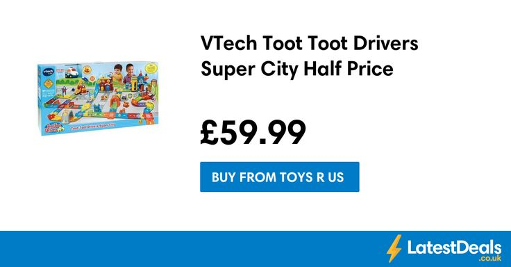 VTech Toot Toot Drivers Super City Half Price, £59.99 at Toys R Us