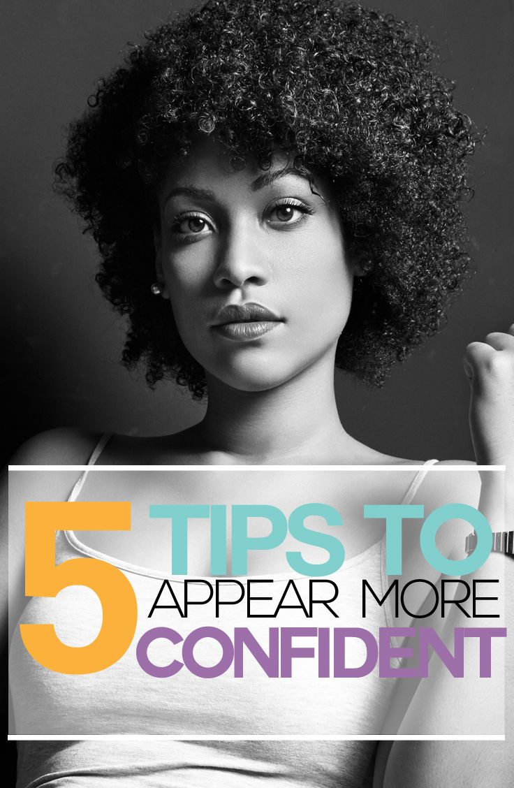 5 Tips To Appear More Confident - Fitness Fashionista