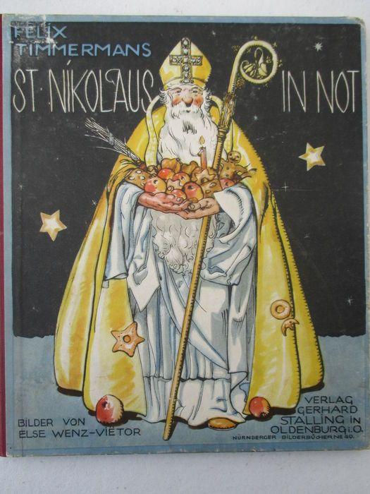 Felix Timmermans & Else Wenz-Vietor (illustraties) - St. Nikolaus in Not - Oldenburg, Gerhard Stalling Verlag, 1926 - 1e druk
