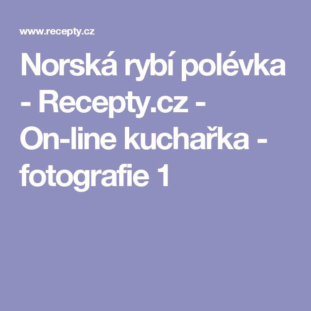 Norská rybí polévka - Recepty.cz - On-line kuchařka - fotografie 1